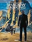 Shadow Banking - La Bombe Grecque