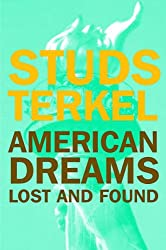 AMERICAN DREAMS : Lost and Found