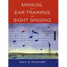 Manual for Sight Singing and Ear Training +CD