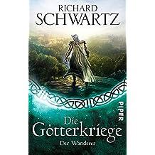 Der Wanderer (Die Götterkriege, Band 7)