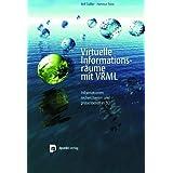 Virtuelle Informationsräume mit VRML, m. CD-ROM