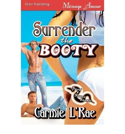 [ [ Surrender the Booty [Sand and Spurs 1] (Siren Menage Amour 57) ] ] By L'Rae, Carmie ( Author ) Jun - 2009 [ Paperback ] (Bootie Sand)