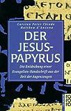 Der Jesus-Papyrus - Carsten Peter Thiede