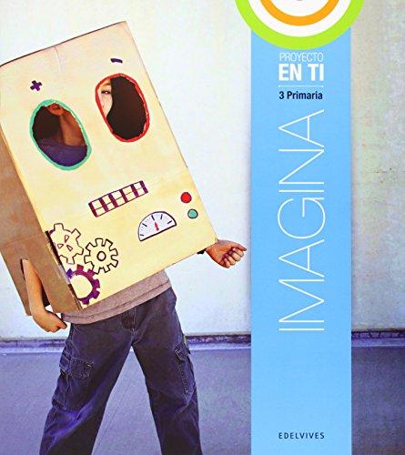 Imagina 3º Primaria (Cuaderno de Bitácora) (Proyecto En tí (Coleccion En Paz)) - 9788426392657