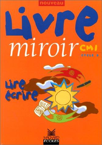 Nouveau livre miroir, CM 1, édition 1999