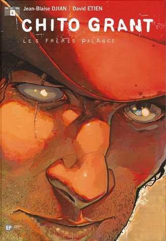 Chito Grant, Tome 2 : Les frères Palance