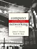 Computer Networking: A Top-Down Approach Featuring the Internet: United States Edition