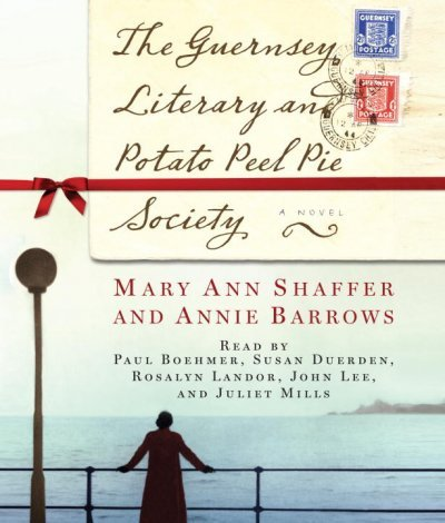 (THE GUERNSEY LITERARY AND POTATO PEEL PIE SOCIETY ) BY Shaffer, Mary Ann (Author) Compact Disc Published on (07 , 2008)