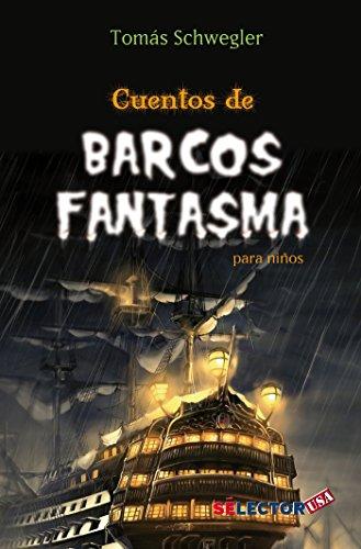 Cuentos de Barcos Fantasmas Para Ninos