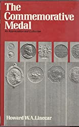 Commemorative Medal: Its Appreciation and Collection