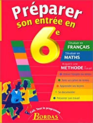 PREPARER SON ENTREE EN 6E    (Ancienne Edition)