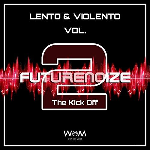 Futurenoize Lento & Violento V...