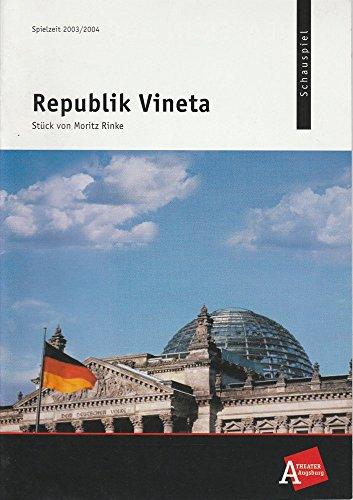 Programmheft Republik Vineta von Moritz Rinke. Premiere 14. Februar 2004 Spielzeit 2003 / 2004 Nr. 14