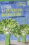 Guida ai detersivi bioallegri e a un'igiene sostenibile