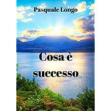 Cosa è successo (Italian Edition)