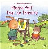"""Afficher """"Pierre fait tout de travers"""""""