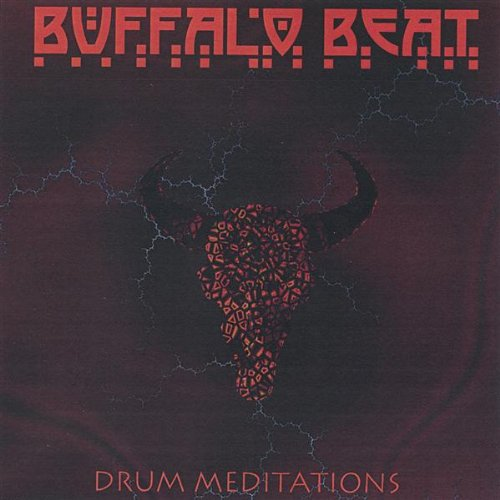 Buffalo Beat-Drum Meditations - Buffalo Drum