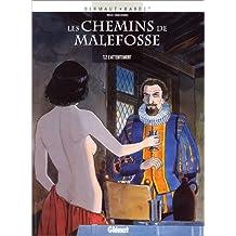 Les Chemins de Malefosse, tome 2 : L'Attentement