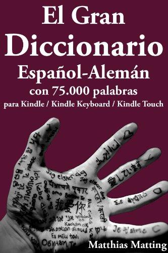 El Gran Diccionario Español-Alemán con 75.000 Palabras (Gran Diccionarios nº 2) (Spanish...