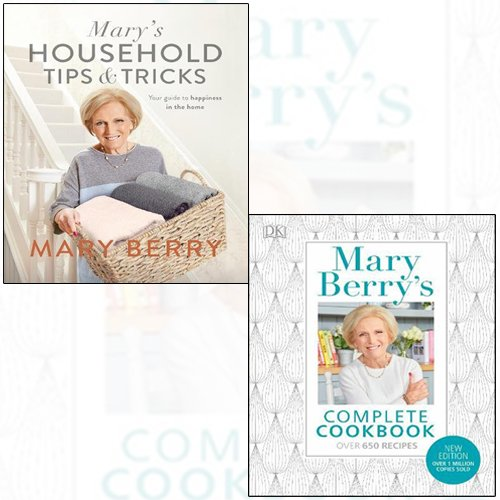 mary berry's complete cookbook,mary's household tips and tricks 2 books collection set - over 650 recipes,your guide to happiness in the home