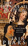 Cover of: The Immaculate Deception (Jonathan Argyll Mystery) | Iain Pears