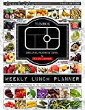 Weekly Lunch Planner: School Year Lunchbox Planner for the Yumbox Original, Panino & Tapas Bento...