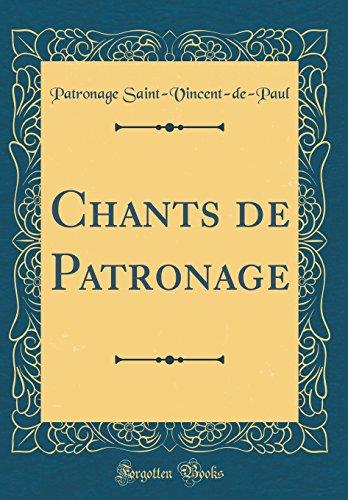 Chants de Patronage (Classic Reprint)