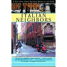 Italian Neighbors by Tim Parks (2003-10-07)
