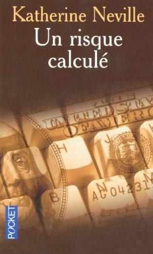 RISQUE CALCULE par KATHERINE NEVILLE