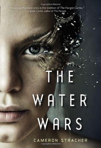 The Water Wars by Cameron Stracher (1-Jan-2011) Hardcover