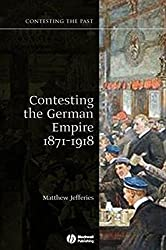 Contesting the German Empire 1 (Contesting the Past)