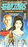 Gulliver's Fugitives (Star Trek : the Next Generation, No 11)