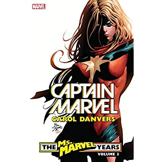Captain Marvel: Carol Danvers – The Ms. Marvel Years Vol. 3 (Ms. Marvel (2006-2010)) (English Edition)