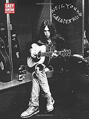 Neil Young: Greatest Hits - Easy Guitar: Songbook für Gitarre (Easy Guitar with Notes & Tab) (Hits Songbook)