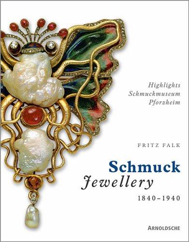Europäischer Schmuck 1840 - 1940. Highlights Schmuckmuseum Pforzheim