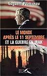 Le monde après le 11 septembre et la guerre en Irak par Primakov