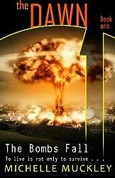The Dawn: The Bombs Fall
