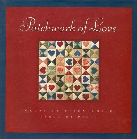 Patchwork of Love: Creating Friendships Piece by Piece