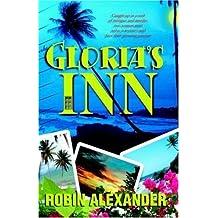 Gloria's Inn by Robin Alexander (2004-10-02)