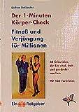 Der 1-Minuten-Körper-Check - Lothar Boländer