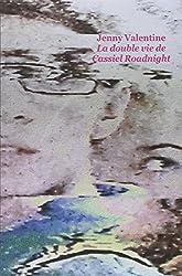 La double vie de Cassiel Roadnight