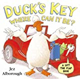 Duck's Key – Where Can It Be?: Flap Book