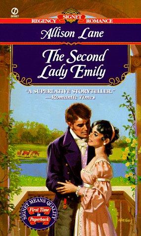 The Second Lady Emily (Signet Regency Romance)