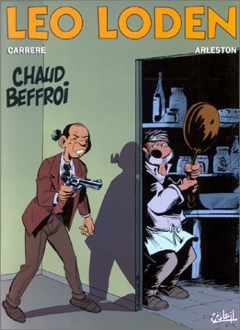 Léo Loden, tome 9. Chaud beffroi