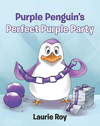 Purple Penguin's Perfect Purple Party (English Edition)