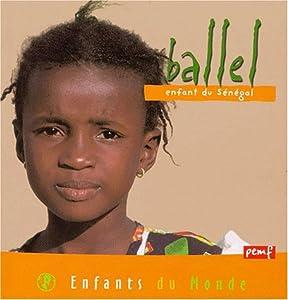 """Afficher """"Ballel, enfant du Sénégal"""""""