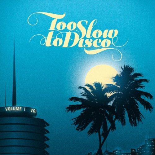 Too Slow to Disco Disco-rock