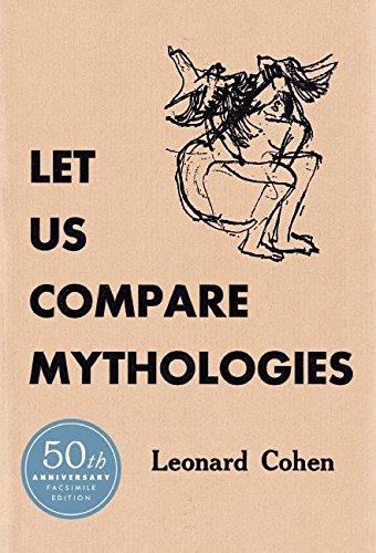 Let Us Compare Mythologies por Leonard Cohen