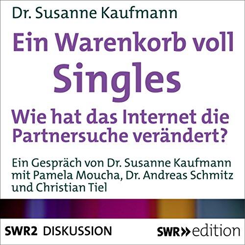 Ein Warenkorb voll Singles: Wie hat das Internet die Partnersuche verändert