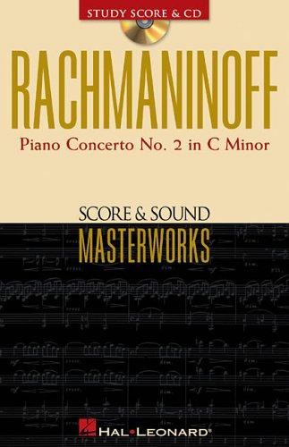 Rachmaninoff: Piano Concerto No. 2 in C Minor Op. 18 (Score & Sound Masterworks)